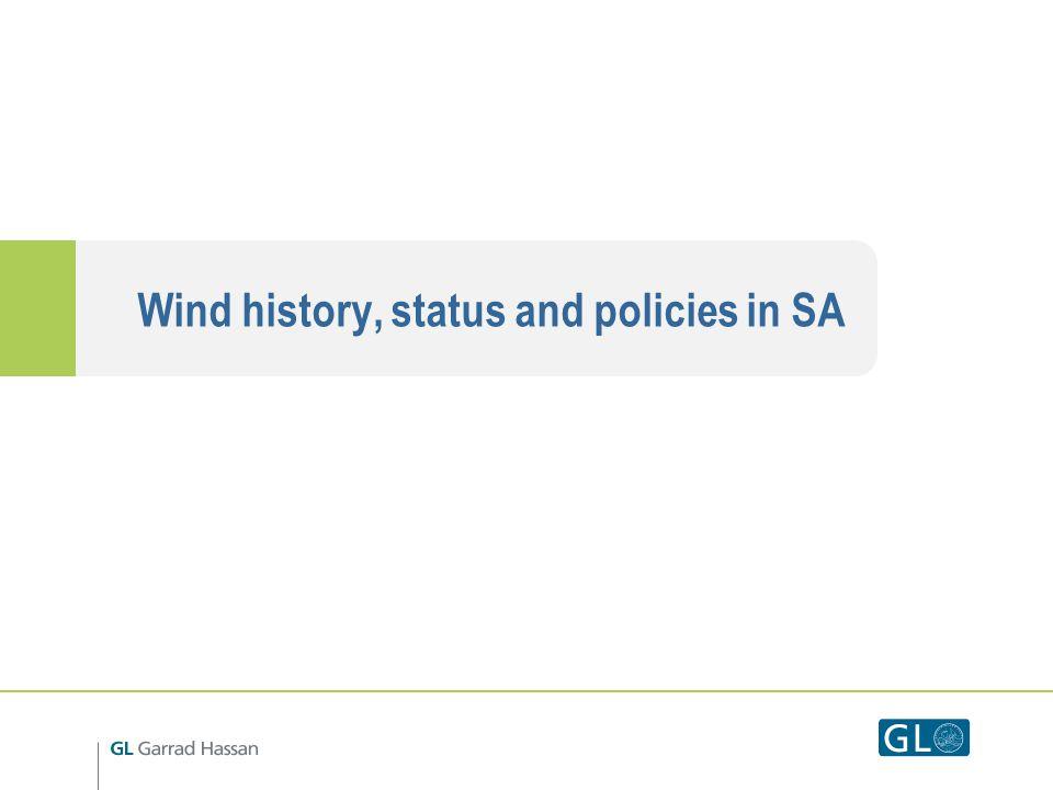Wind power in South Africa SA wind market is a new market by global standards Brief History of utility-scale wind : 2002: Klipheuwel 3.2MW wind farm, Eskoms first (experimental) wind farm, Western Cape.