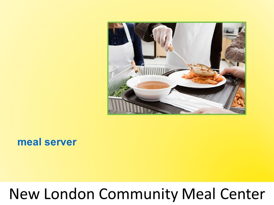 meal server New London Community Meal Center