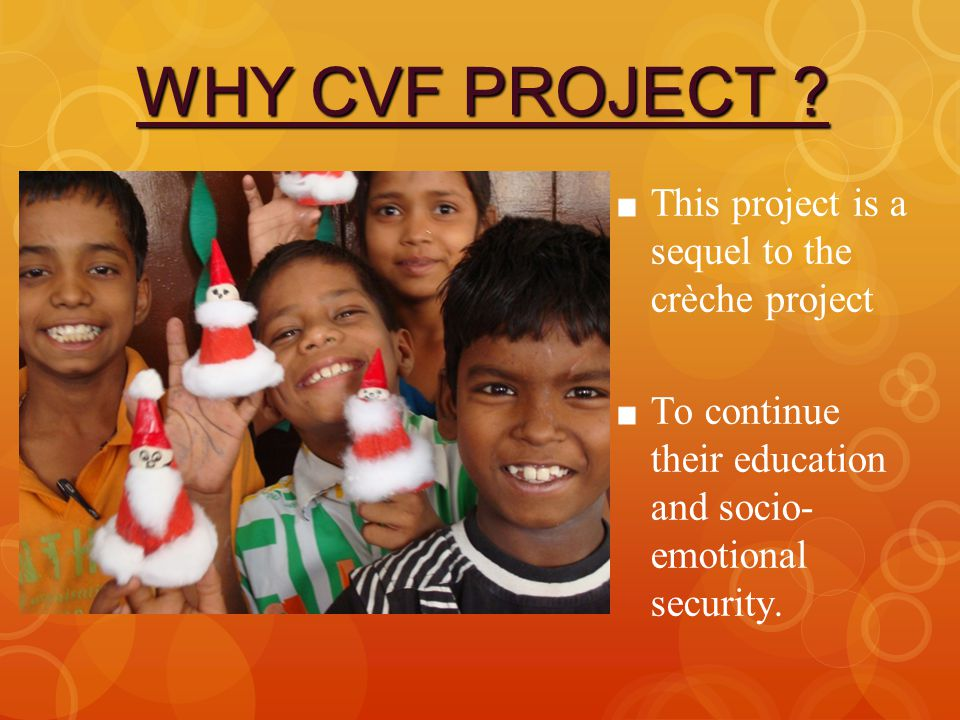 WHY CVF PROJECT .