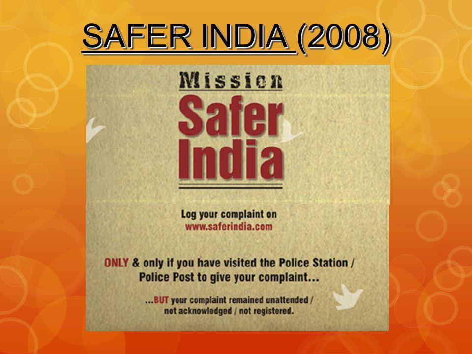 SAFER INDIA (2008)