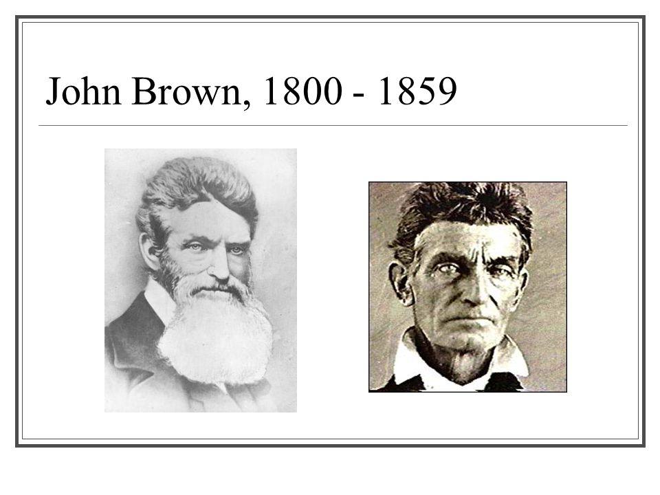 John Brown, 1800 - 1859