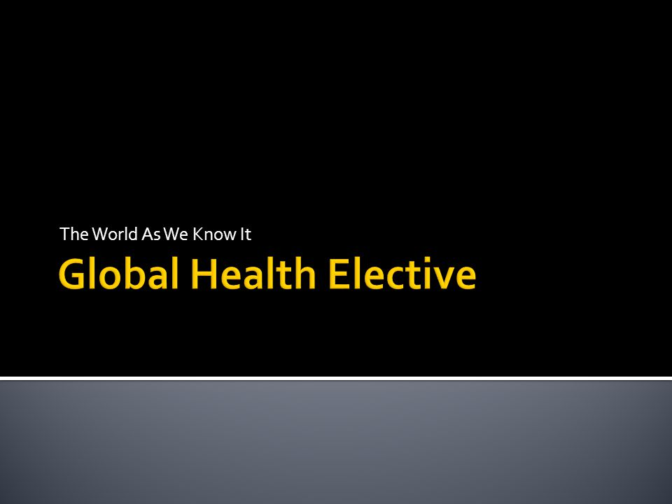 Introduce Common Health Problems In Various Countries Emphasis on prevalence and incidence of infectious disease, mechanisms and treatment Introduce Aid Organizations Addressing Specific Issues