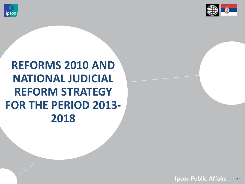 53 REFORMS 2010 AND NATIONAL JUDICIAL REFORM STRATEGY FOR THE PERIOD 2013- 2018