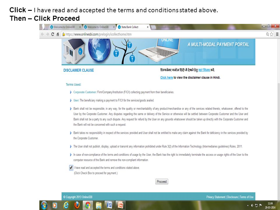 Click – I have read and accepted the terms and conditions stated above. Then – Click Proceed