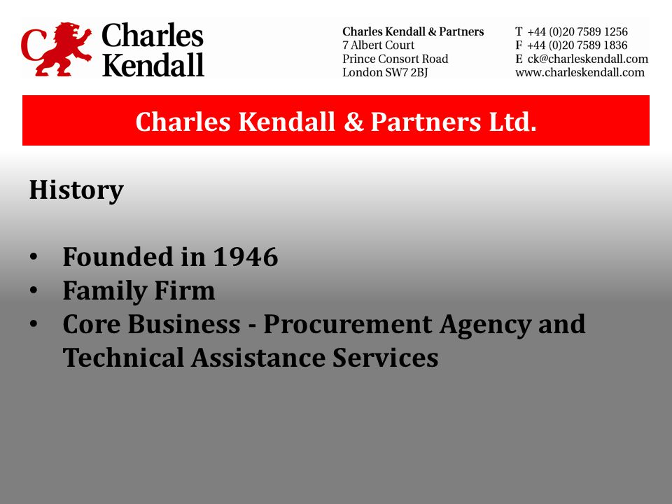 History Founded in 1946 Family Firm Core Business - Procurement Agency and Technical Assistance Services