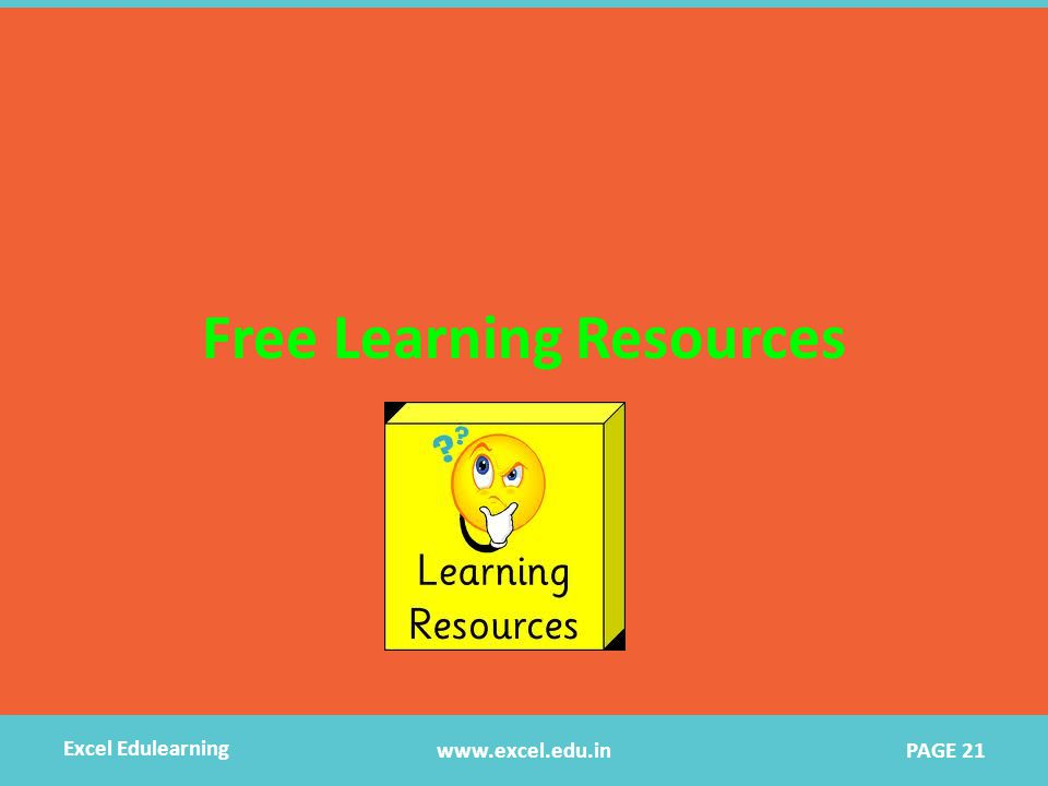 Free Learning Resources www.excel.edu.in Excel Edulearning PAGE 21
