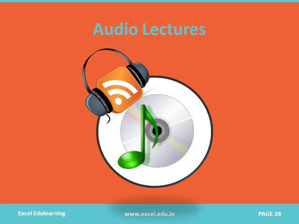 Audio Lectures www.excel.edu.in Excel Edulearning PAGE 28