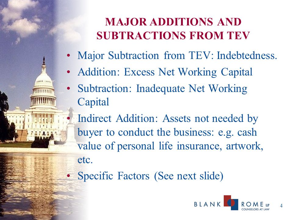 MAJOR ADDITIONS AND SUBTRACTIONS FROM TEV Major Subtraction from TEV: Indebtedness.