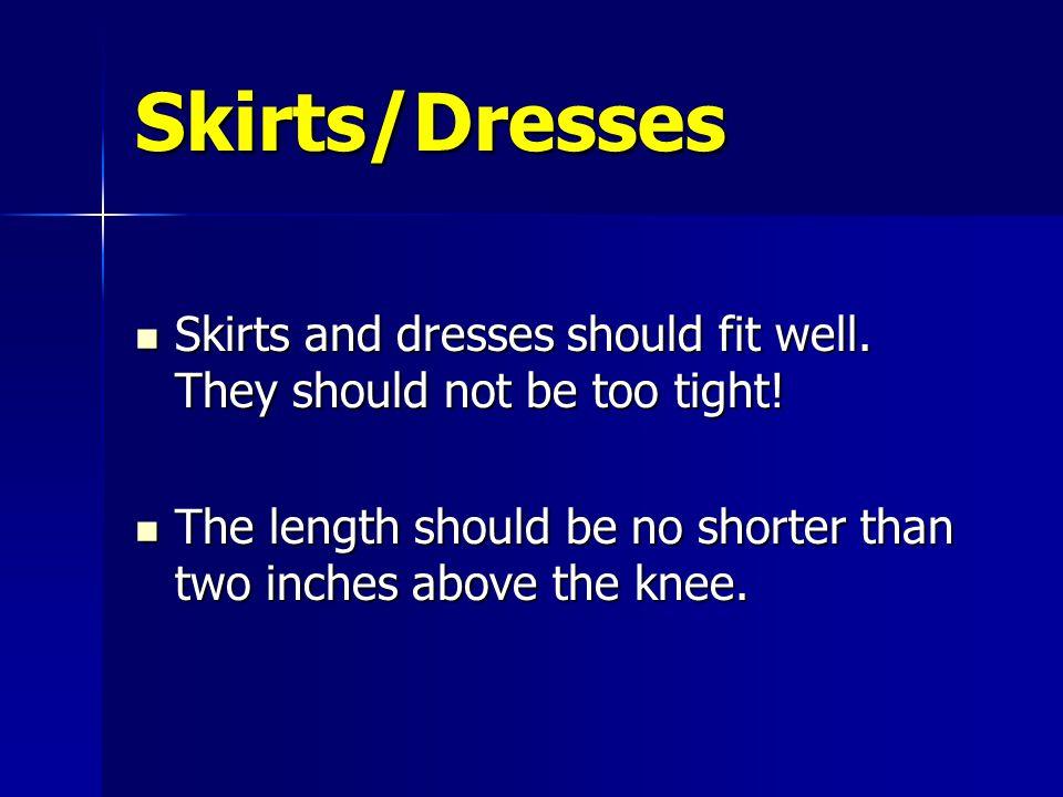 Pants Pants should fit at the natural waistline. Pants should fit at the natural waistline. Belts should match your shoes. Belts should match your sho