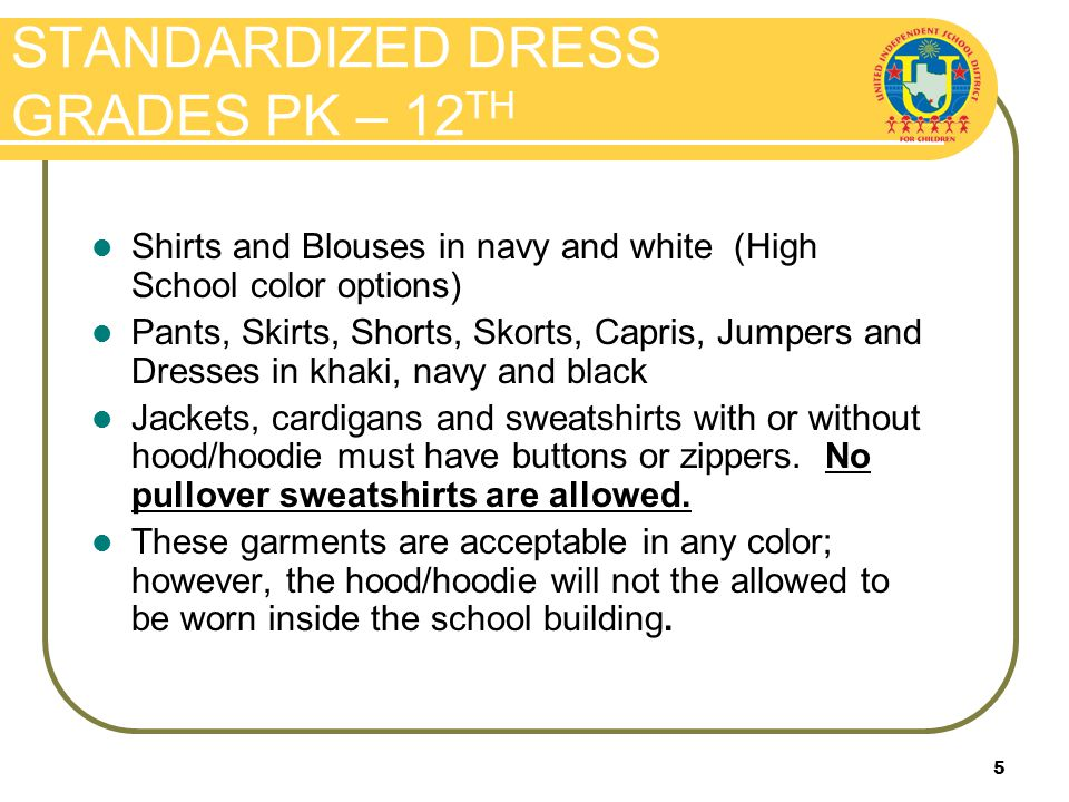 15 ALLOWED Leggings/tights are allowed under attire that meets uniform specifications.