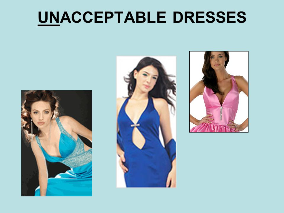 #2 #2 Dresses may not have a slit that exceeds mid- thigh.