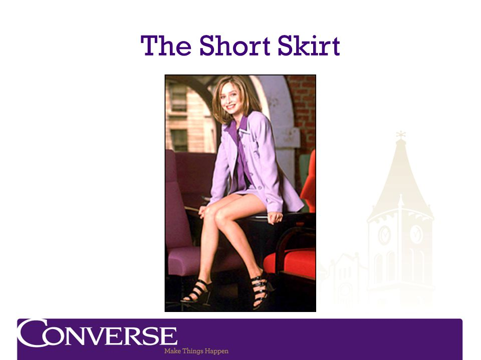 The Short Skirt