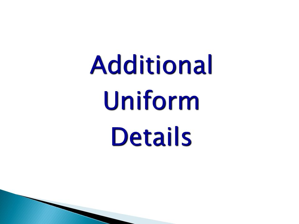 AdditionalUniformDetails
