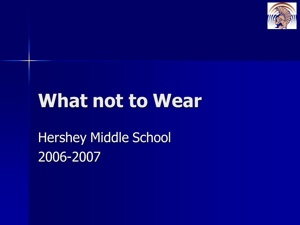 What not to Wear Hershey Middle School 2006-2007