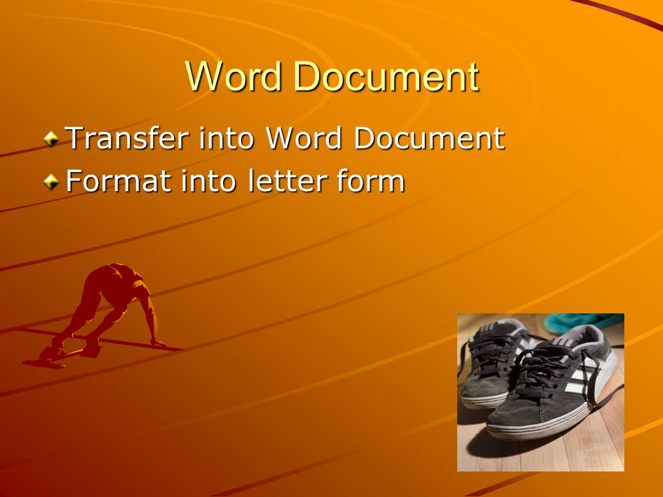 Word Document Transfer into Word Document Format into letter form