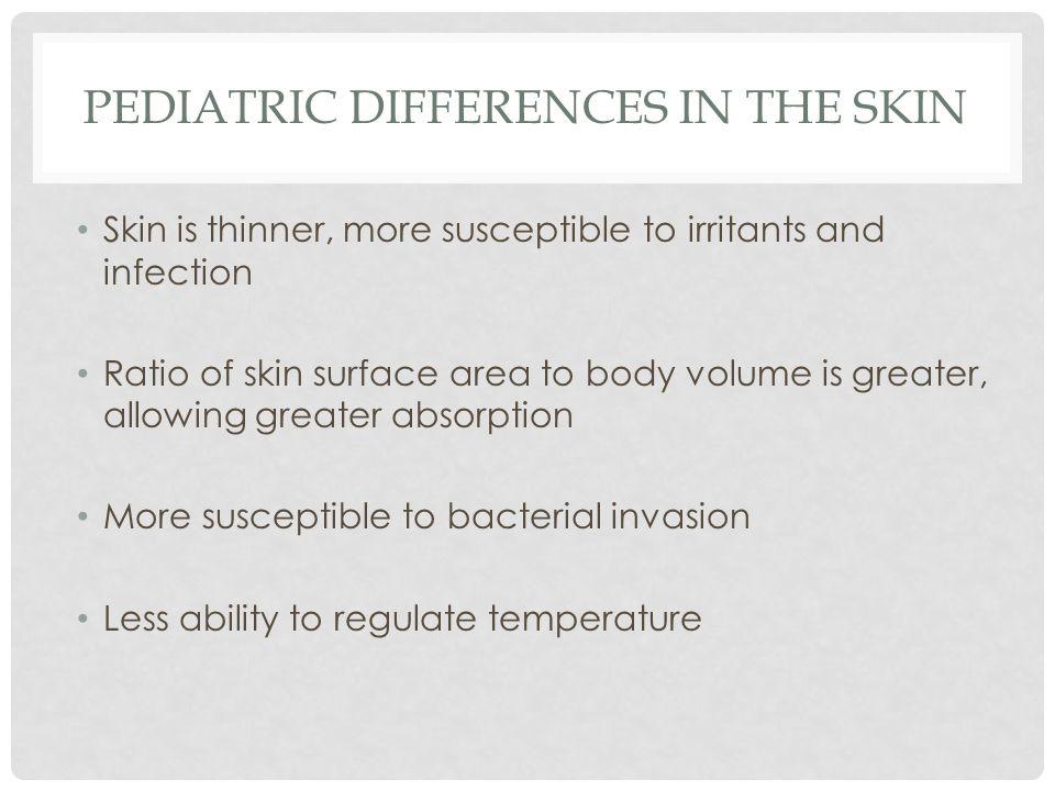 COMMON PEDIATRIC SKIN DISEASES/DISORDERS Impetigo Cellulitis Candidiasis Pediculosis Scabies Dermatitis Tinea