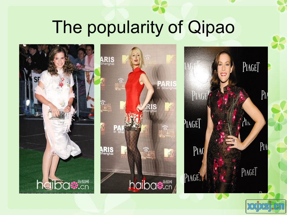 The popularity of Qipao
