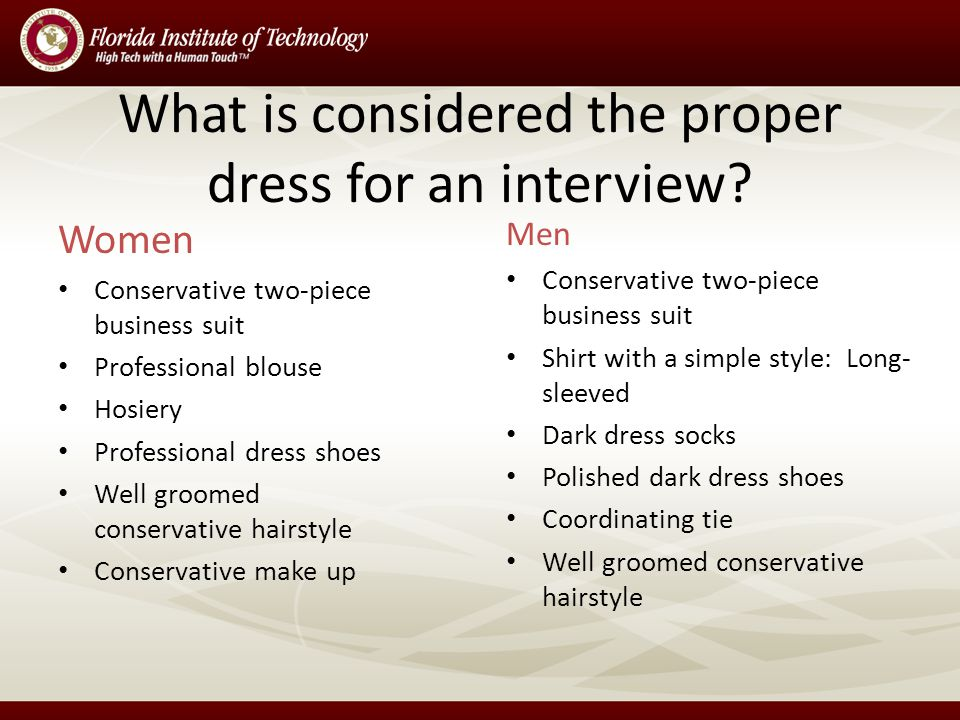 What is considered the proper dress for an interview.