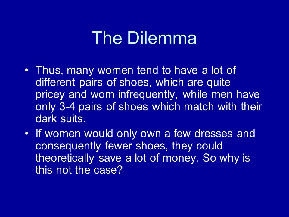 The Dilemma: The theory According to Hofstadter, widespread cooperation is more beneficial than widespread defection given that everyone is equally rational, informed and egoistical By Hofstadter s analysis the solution should be that women can benefit the most if they cooperate to bring down the dress code for mutual benefit for women resulting in Pareto efficiency