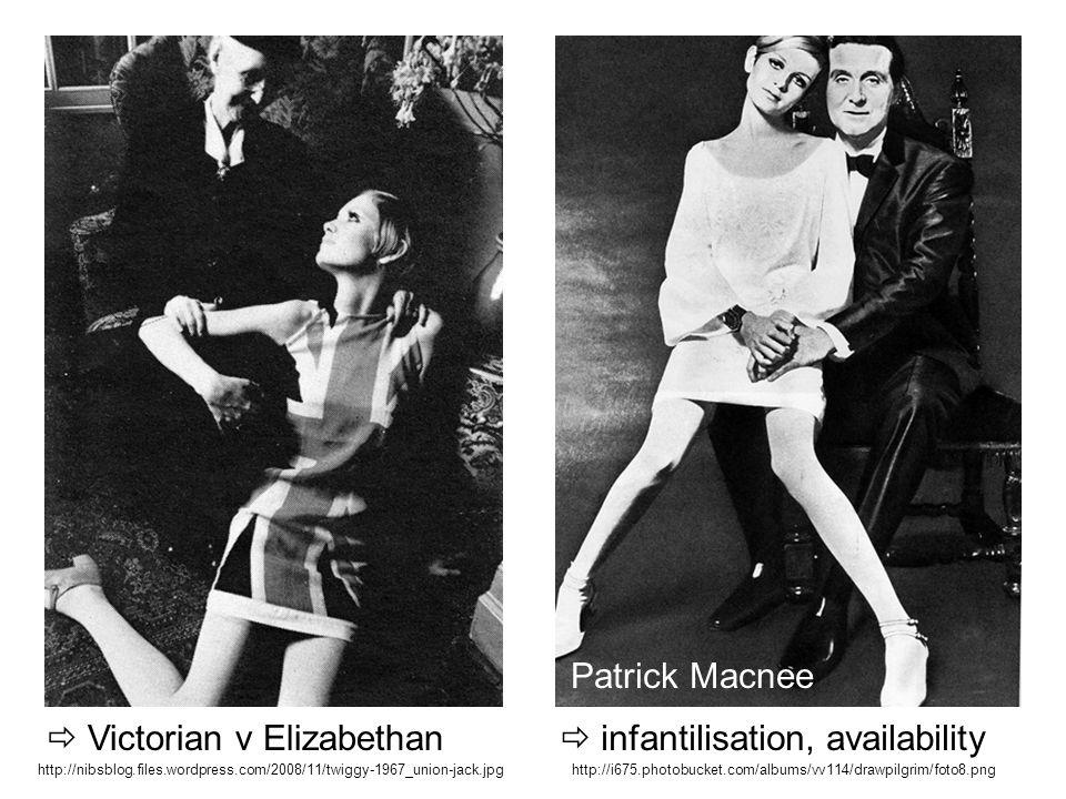 http://nibsblog.files.wordpress.com/2008/11/twiggy-1967_union-jack.jpghttp://i675.photobucket.com/albums/vv114/drawpilgrim/foto8.png Victorian v Elizabethan infantilisation, availability Patrick Macnee