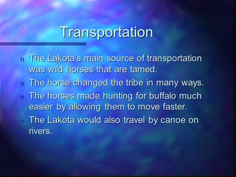 The Lakota Transportation