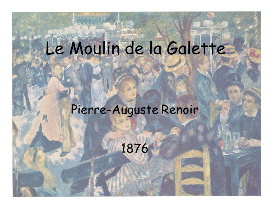 Le Moulin de la Galette Pierre-Auguste Renoir 1876