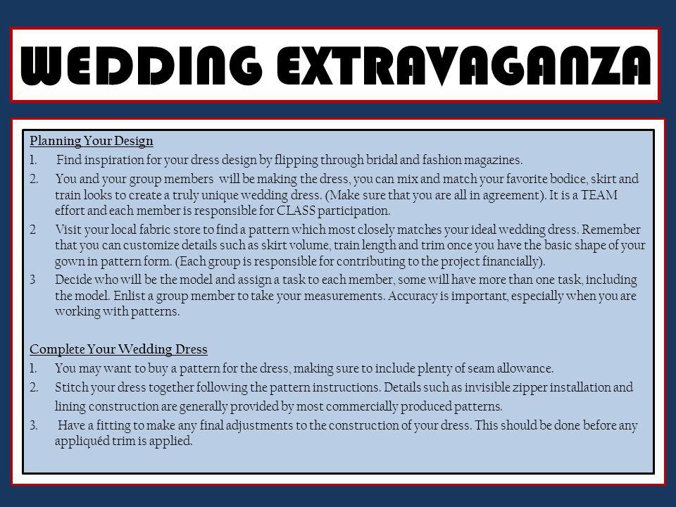 WEDDING EXTRAVAGANZA Planning Your Design 1.