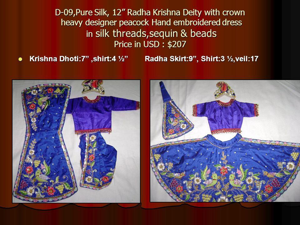D-09,Pure Silk, 12 Radha Krishna Deity with crown heavy designer peacock Hand embroidered dress in silk threads,sequin & beads Price in USD : $207 Kri