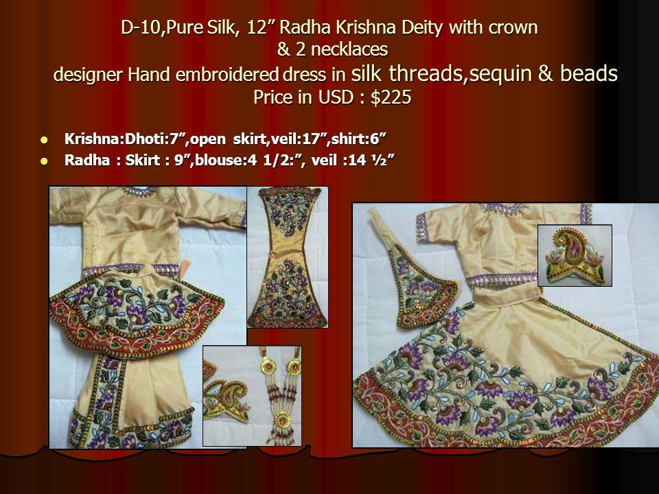 D-10,Pure Silk, 12 Radha Krishna Deity with crown & 2 necklaces designer Hand embroidered dress in silk threads,sequin & beads Price in USD : $225 Kri