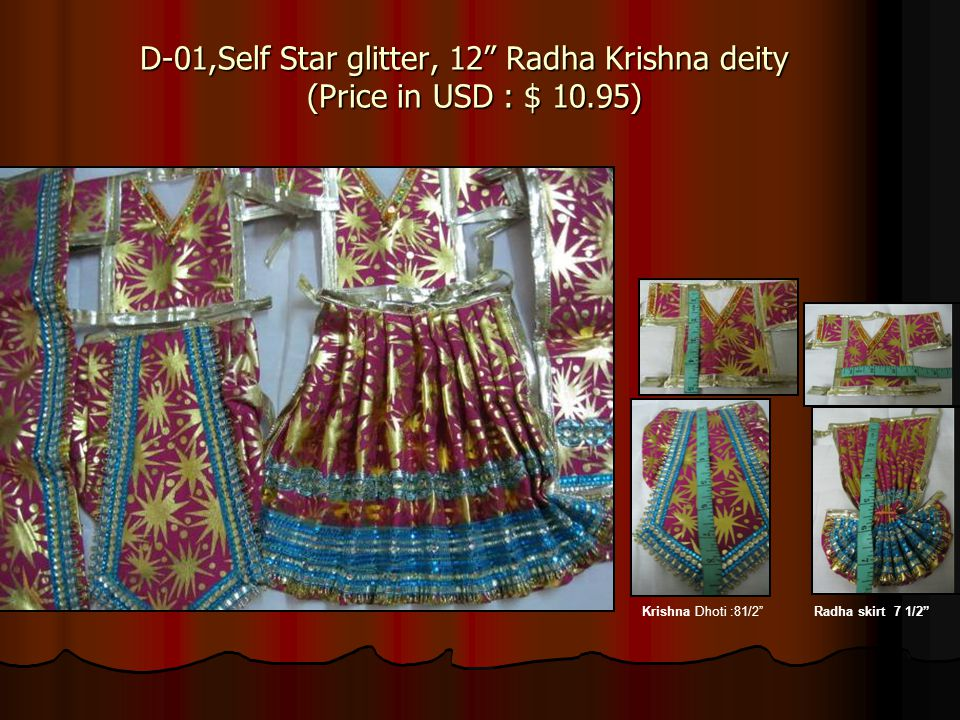 D-01,Self Star glitter, 12 Radha Krishna deity (Price in USD : $ 10.95) Radha skirt 7 1/2Krishna Dhoti :81/2