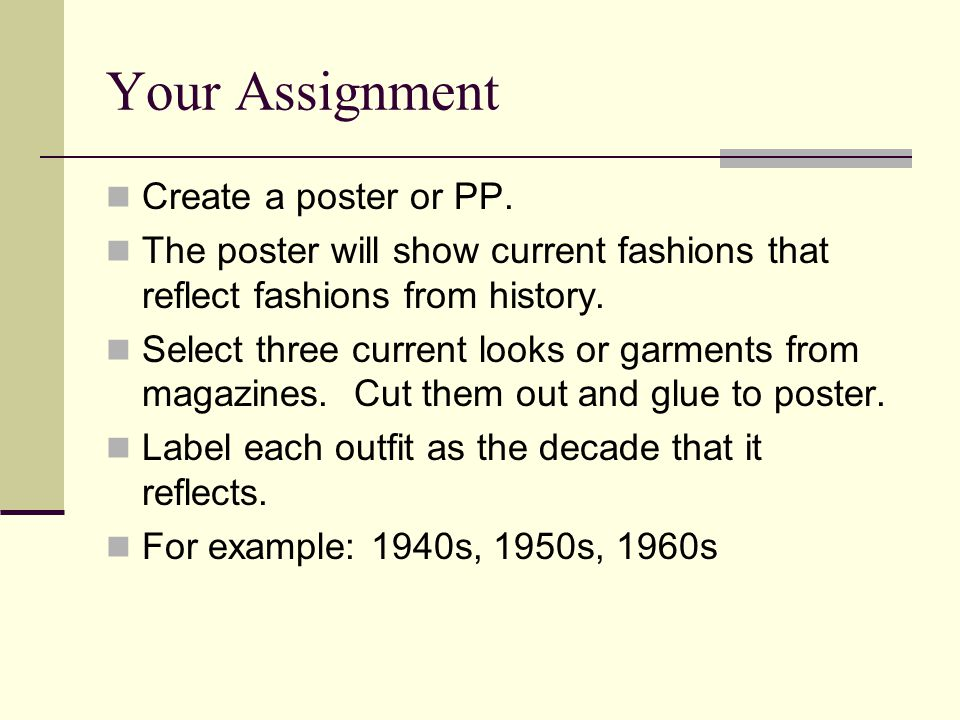 Your Assignment Create a poster or PP.