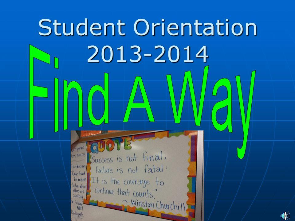 Student Orientation 2013-2014