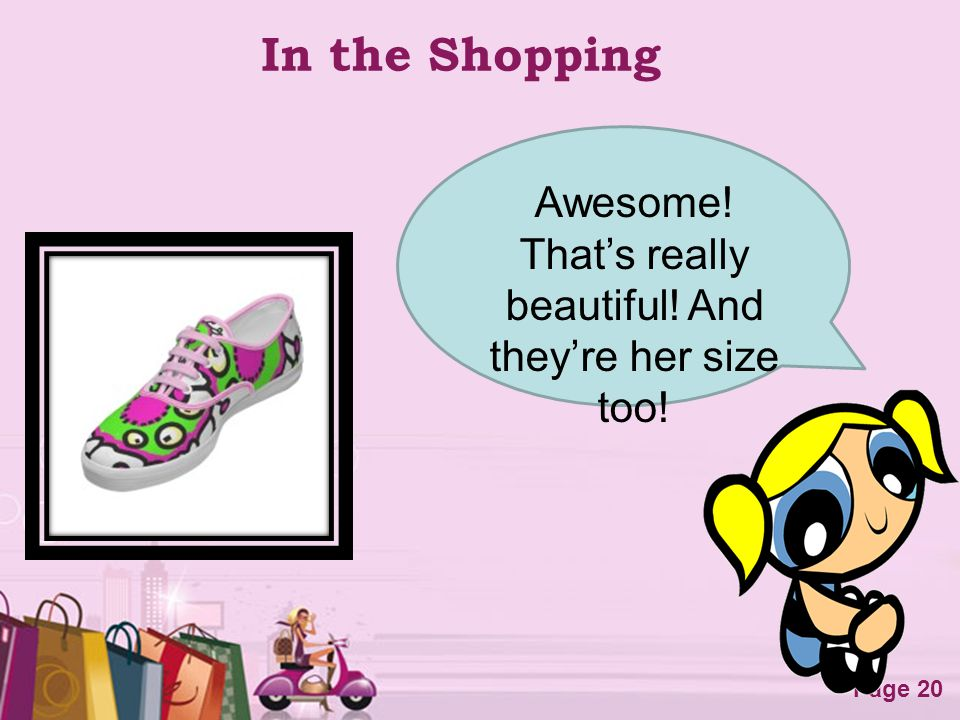 Free Powerpoint Templates Page 20 In the Shopping Awesome! Thats really beautiful! And theyre her size too!