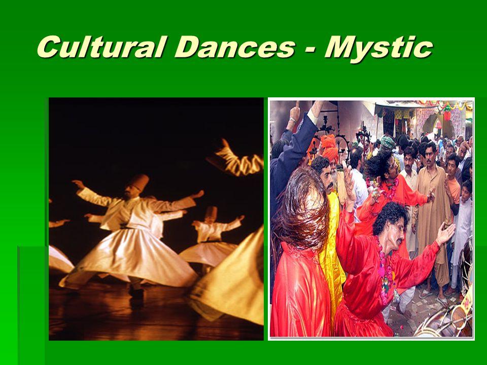 Cultural Dances - Mystic