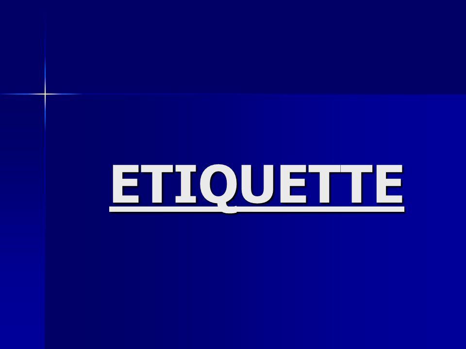 ETIQUETTE Part I - Meaning Part I - Meaning Part II - Relevance to context Part II - Relevance to context Part III - Business etiquette Part III - Business etiquette Part IV - Dress etiquette Part IV - Dress etiquette Part V - Dining etiquette Part V - Dining etiquette Part VI - Cell phone etiquette Part VI - Cell phone etiquette