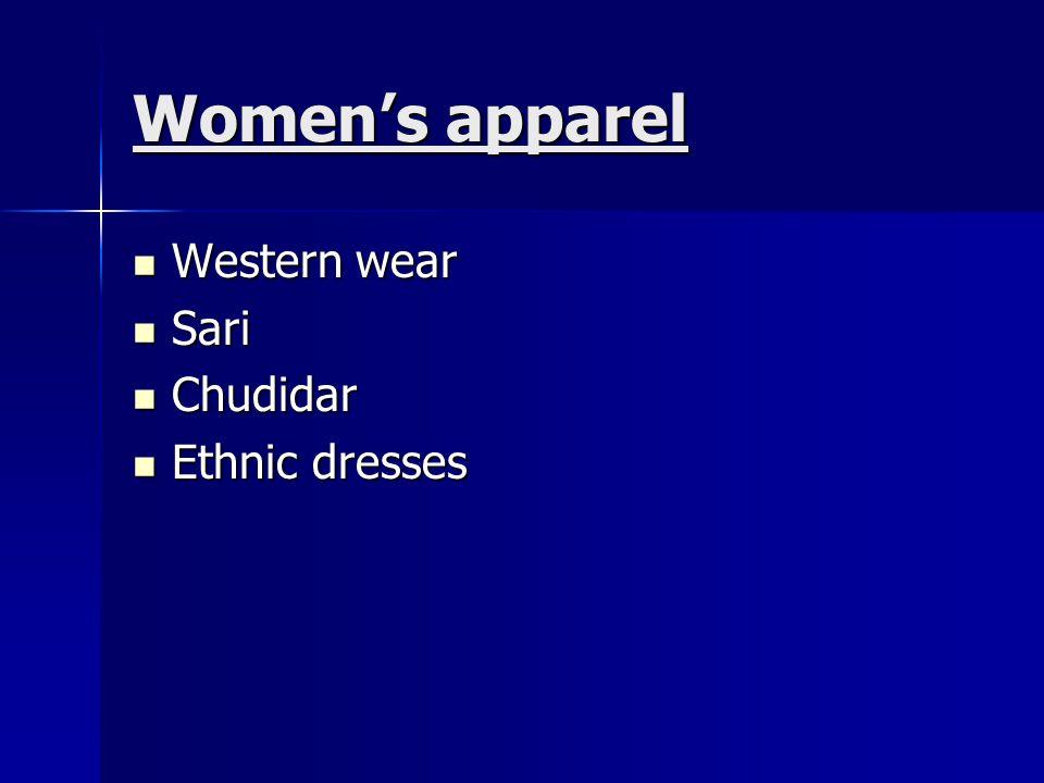 Womens apparel Western wear Western wear Sari Sari Chudidar Chudidar Ethnic dresses Ethnic dresses