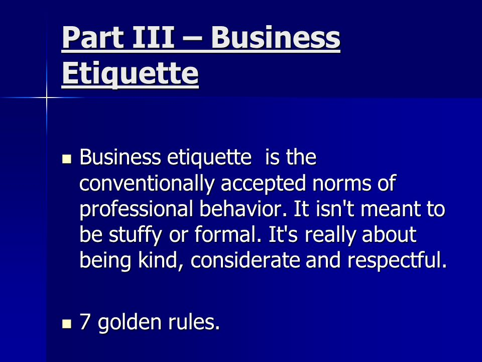 7 Ways To Succeed With Business Etiquette 1.