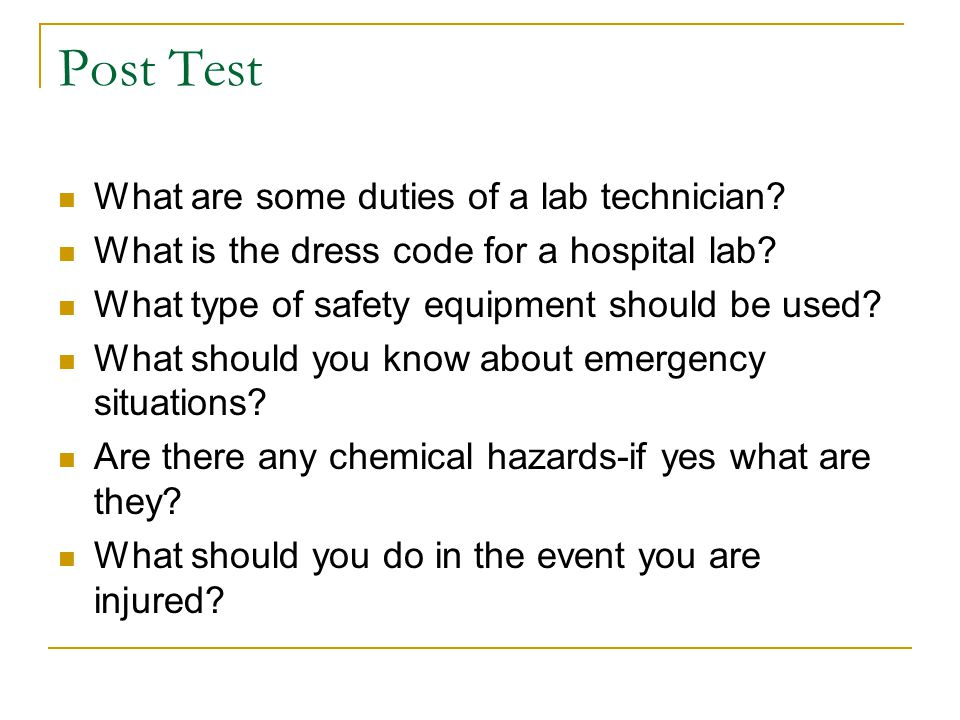 Post Test What are some duties of a lab technician.