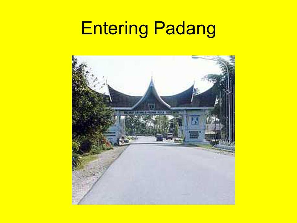 Entering Padang