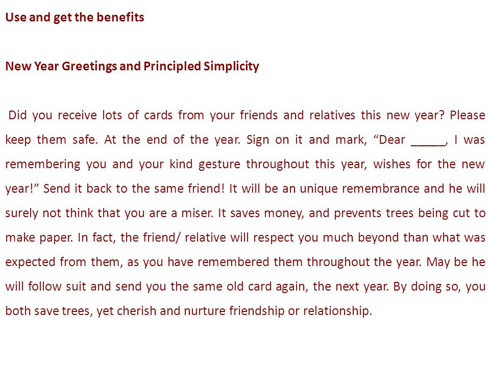 Use and get the benefits New Year Greetings and Principled Simplicity Did you receive lots of cards from your friends and relatives this new year? Ple