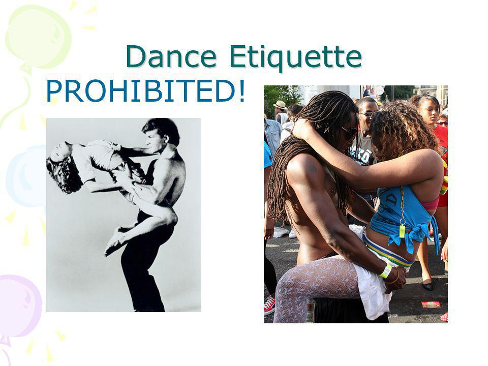 Dance Etiquette PROHIBITED!