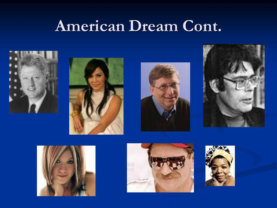 The American Dream Gatsby is the ideal image of one who has achieved the American Dream.