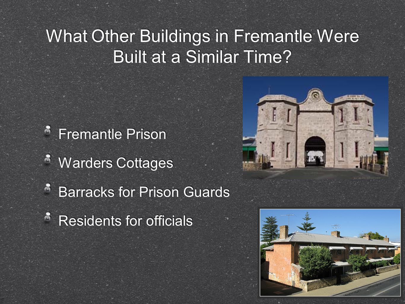 What Other Buildings in Fremantle Were Built at a Similar Time.