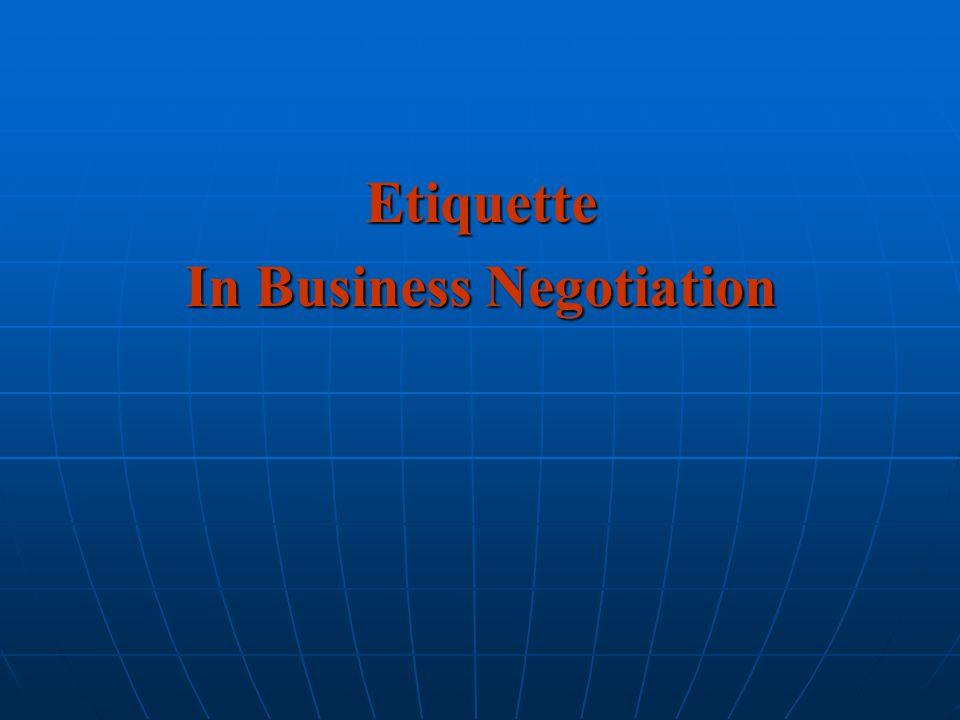 Etiquette In Business Negotiation