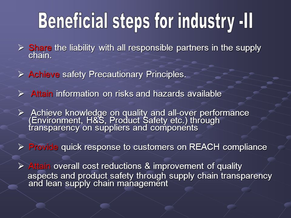 Share the liability with all responsible partners in the supply chain. Share the liability with all responsible partners in the supply chain. Achieve