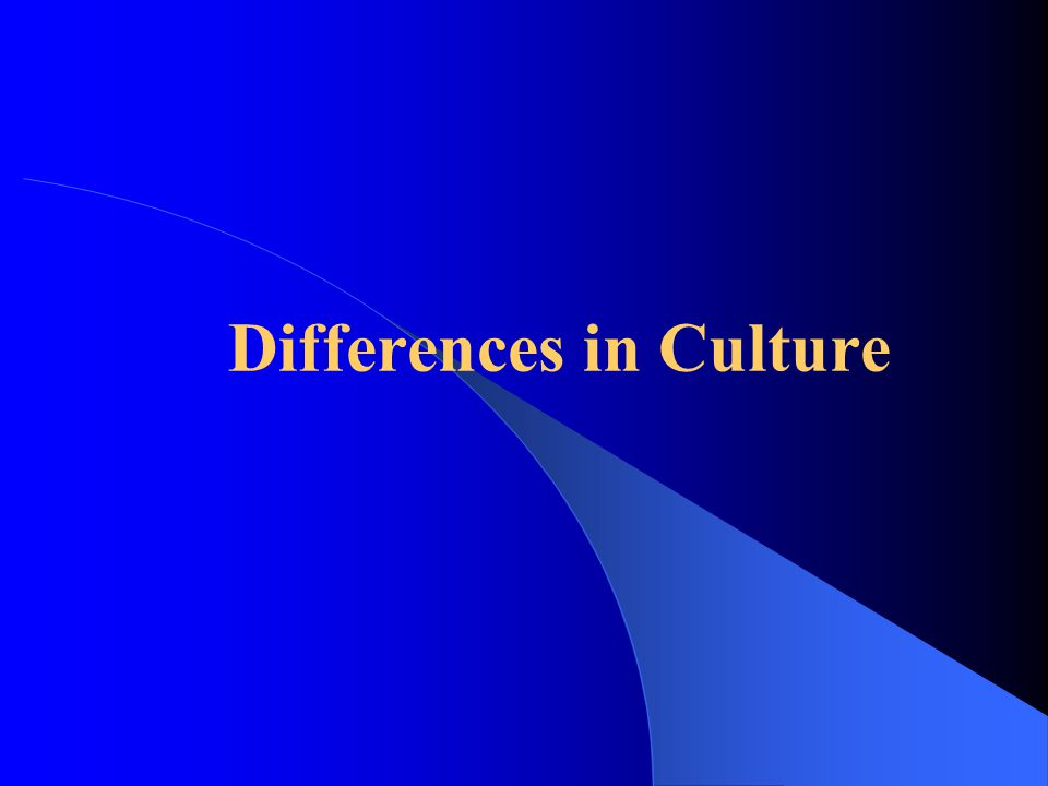 Differences in Culture