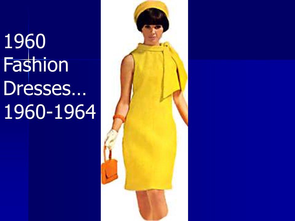 1960 Fashion Dresses… 1960-1964