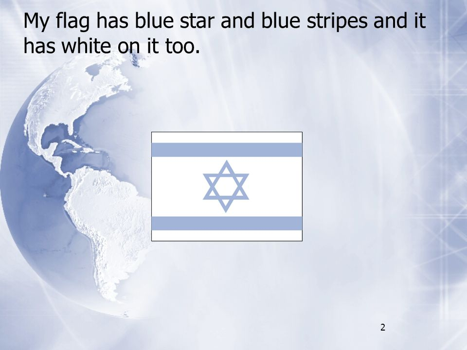 National Colors & Flag it has a blue star and blue stripes and it is white 0n it.