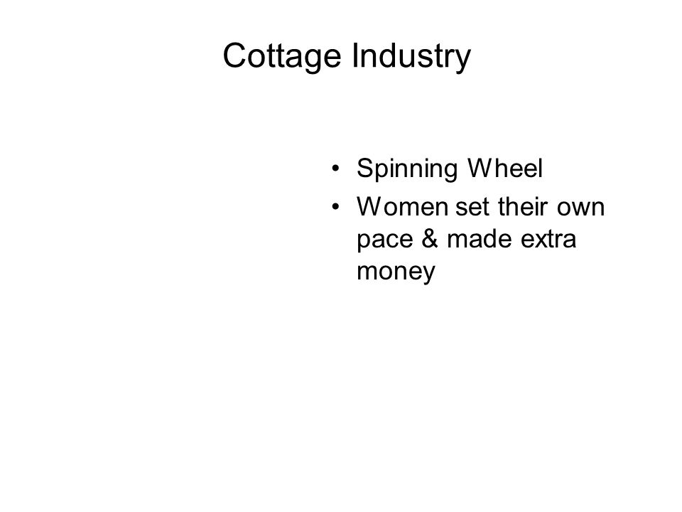 Cottage Industry Spinning Wheel Women set their own pace & made extra money
