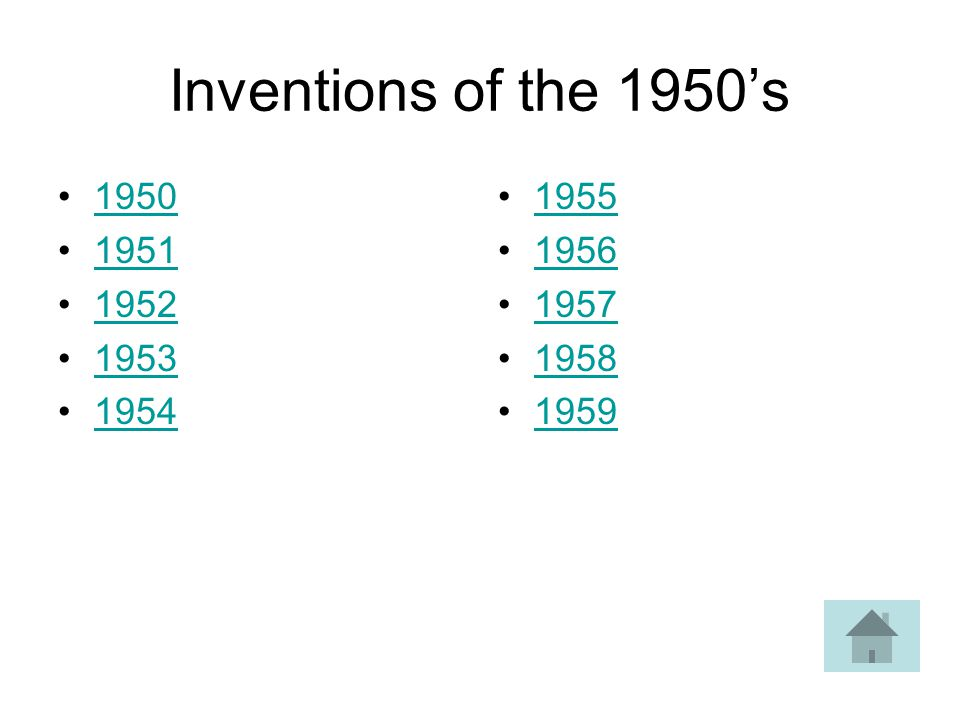 Inventions of the 1950s 1950 1951 1952 1953 1954 1955 1956 1957 1958 1959